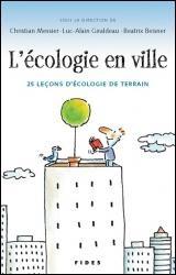 Écologie en Ville : 25 Leçons d'Écologie de Terrain (L')