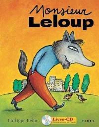 Monsieur Leloup (Livre-CD)