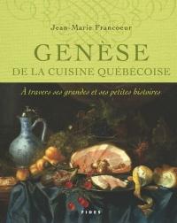 Genèse de la cuisine québécoise