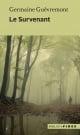 Couverture : Survenant (Le) (nouvelle édition) Germaine Guèvremont