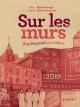 Couverture : Sur les murs d'un Montréal qui s'efface Réjane Bougé, Michel Niquette