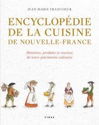 Encyclopédie de la cuisine en Nouvelle-France