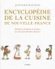 Couverture : Encyclopédie de la cuisine en Nouvelle-France Jean-marie Francoeur, Deni Blanchet