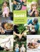 Couverture : Santé!: le guide pour toute la famille Nathalie Champoux