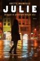 Couverture : Julie, droguée et prostituée malgré elle Odette Mainville