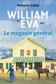 Couverture : William et Éva T.2 : Le magasin général Mélanie Calvé