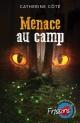 Couverture : Menace au camp Catherine Côte