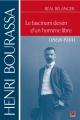 Couverture : Henri Bourassa: Le fascinant destin d'un homme libre (1868-1914) Réal Bélanger
