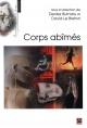 Couverture : Corps abîmés David Le Breton, Denisa Lucia Butnaru