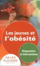 Couverture : Jeunes et l'obésité(Les): Diagnostics et interventions Gilles Plourde