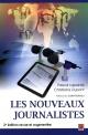 Couverture : Nouveaux journalistes (Les) Pascal Lapointe, Christiane Dupont