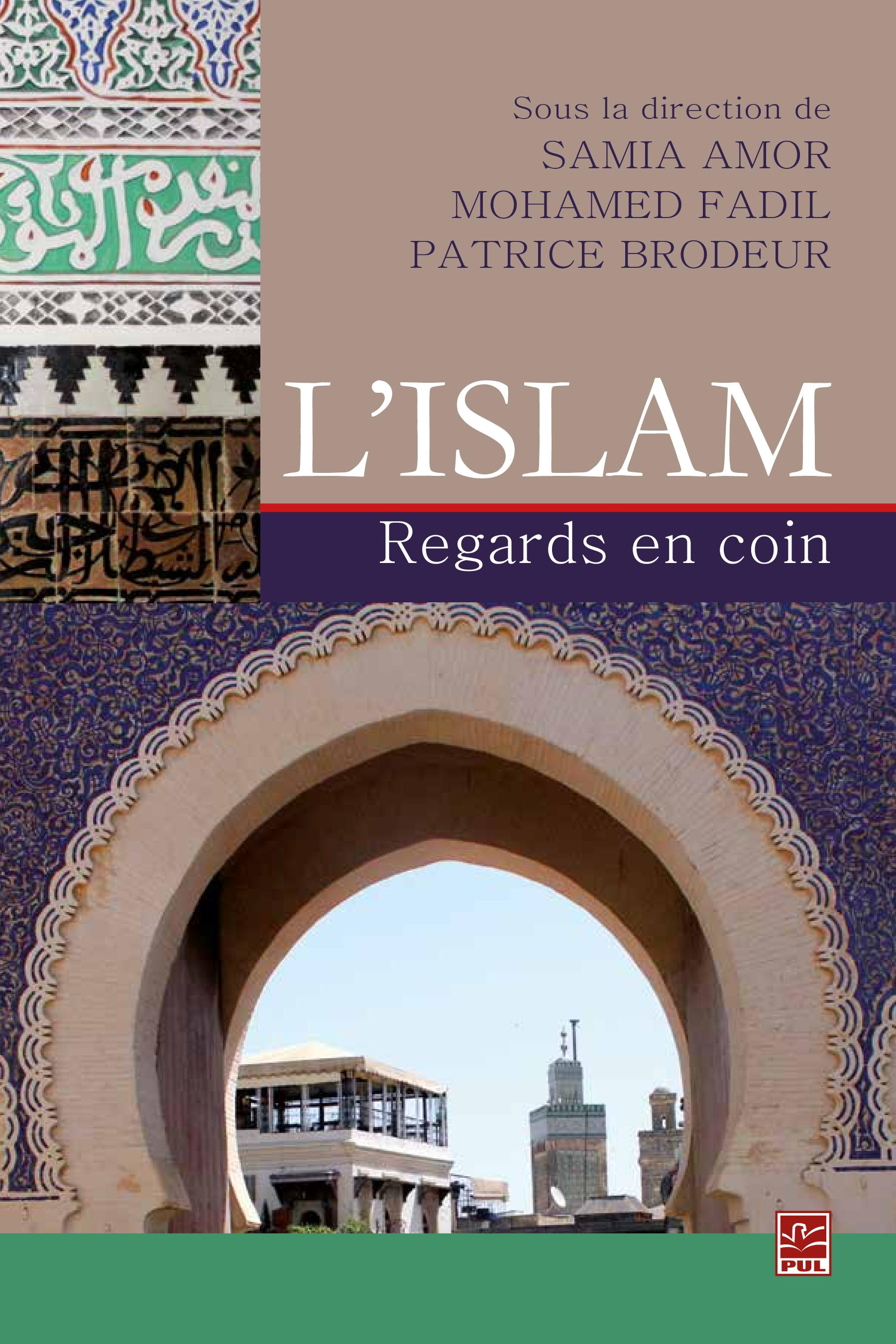 Vignette du livre L'Islam: Regards en coin