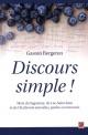 Couverture : Discours simple! : mots du Saguenay, Lac-Saint-Jean et Charlevoix Gaston Bergeron