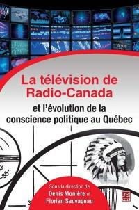 Télévision de Radio-Canada et l'évolution de la conscience