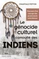 Couverture : Génocide culturel camouflé des Indiens (Le) Chantale Potvin