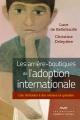 Couverture : Les arrière-boutiques de l'adoption internationale Luce De Bellefeuille, Christine Delepière