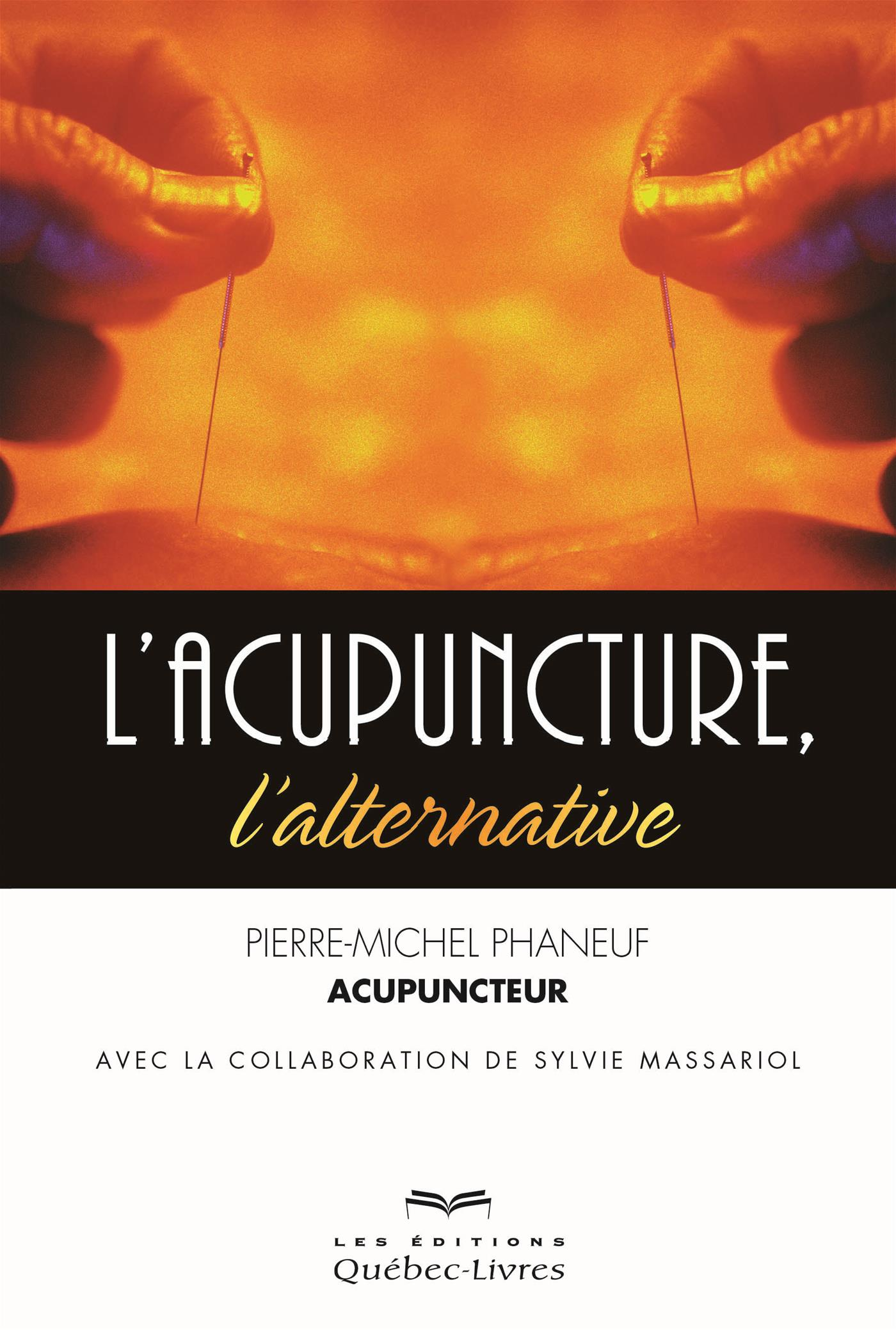 Vignette du livre L'acupuncture, l'alternative
