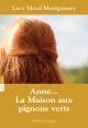 Couverture : Anne...T.1 : La maison aux pignons verts Lucy Maud Montgomery