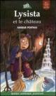 Couverture : Lysista et le Château / Miro et le Château Anique Poitras