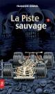Couverture : Piste sauvage (La) François Gravel