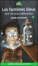 Couverture : Fantômes Bleus Sont les Plus Malheureux #1 Roger Des Roches