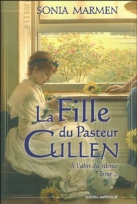 La fille du Pasteur Cullen T.02 À l'abri du silence