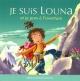 Couverture : Je suis Louna et je pars à l'aventure Bertrand Gauthier, Gérard Frischeteau
