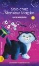 Couverture : Solo chez Monsieur Magika T.8 Lucie Bergeron