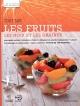 Couverture : Tout sur les fruits, les noix et les graines