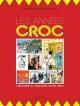 Couverture : Les années Croc Michel Viau, Jean-dominic Leduc