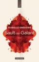 Couverture : Sault-au-Galant Isabelle Grégoire