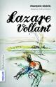 Couverture : Lazare Vollant François Gravel, Bruce Roberts