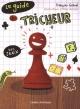 Couverture : Guide du tricheur (Le) T.1: Les jeux François Gravel, François Gravel, Élise Gravel, Élise Gravel