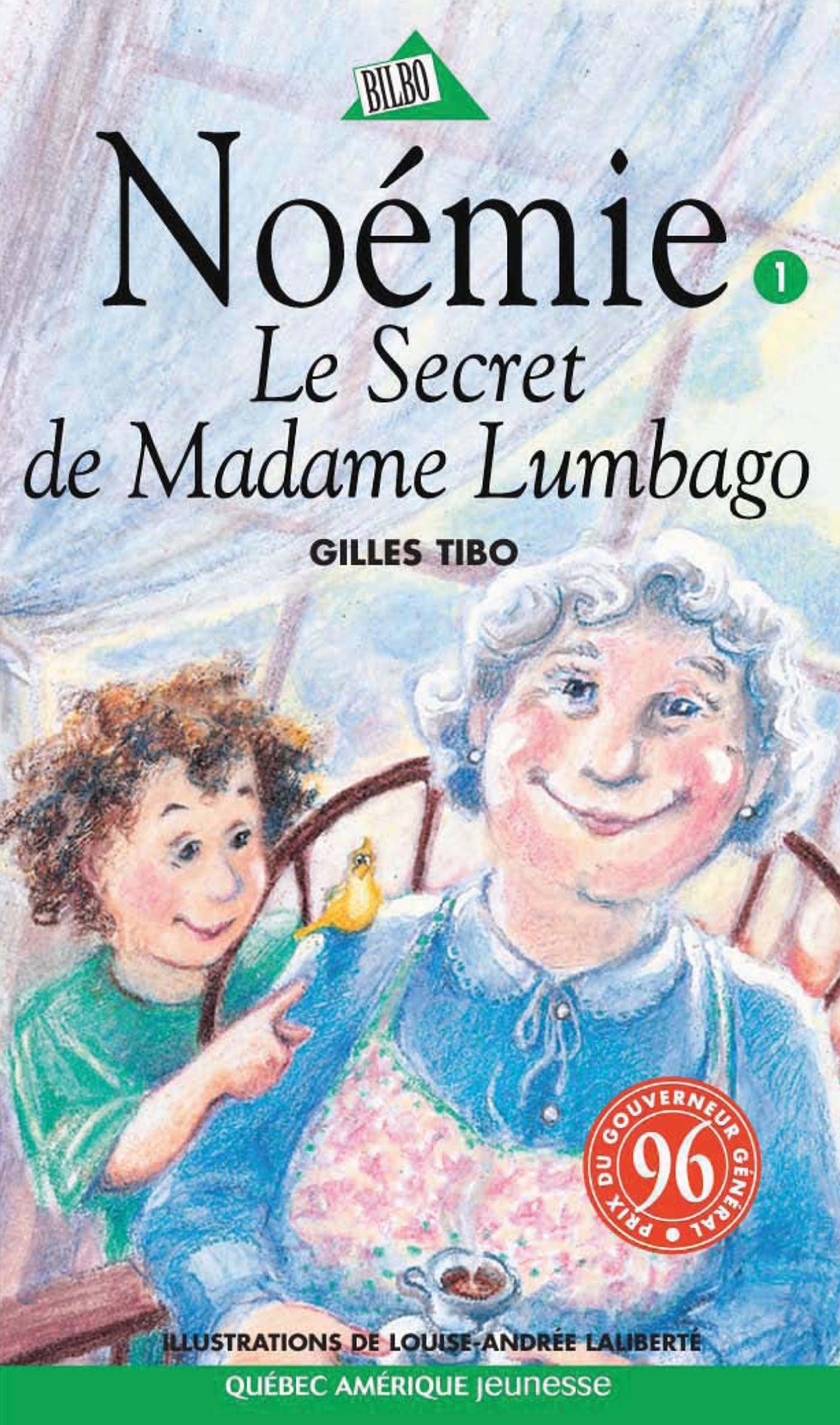Couverture : Secret de Madame Lumbago (Le) T.01 Gilles Tibo