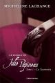 Couverture : Le roman de Julie Papineau T.1- La tourmente Micheline Lachance