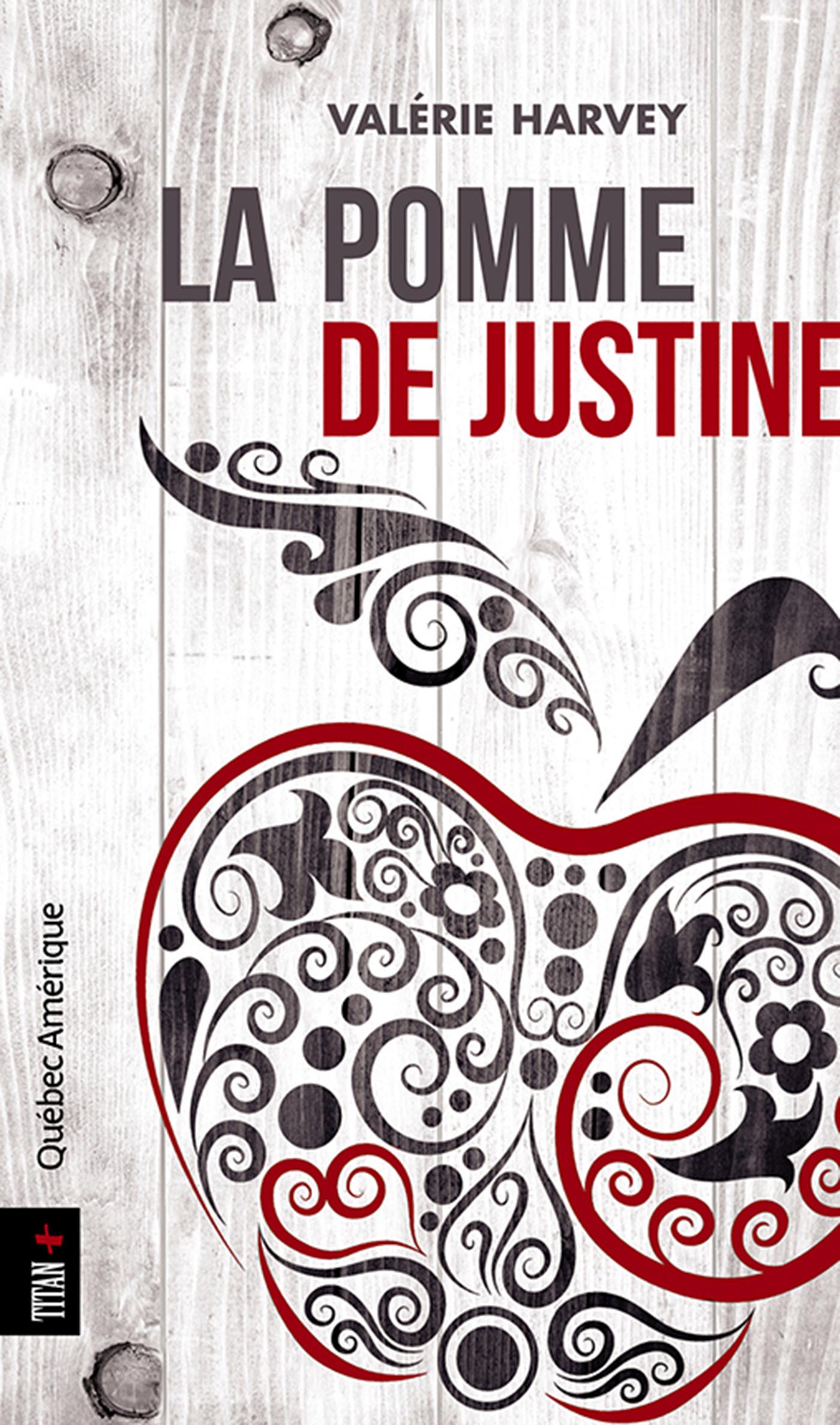 Couverture : Pomme de Justine (La) Valérie Harvey