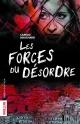 Couverture : Les forces du désordre Camille Bouchard