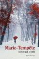 Couverture : Marie-Tempête Dominique Demers