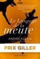 Couverture : Le langage de la meute André Alexis