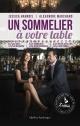 Couverture : Un sommelier à votre table Jessica Harnois, Alexandre Marchand