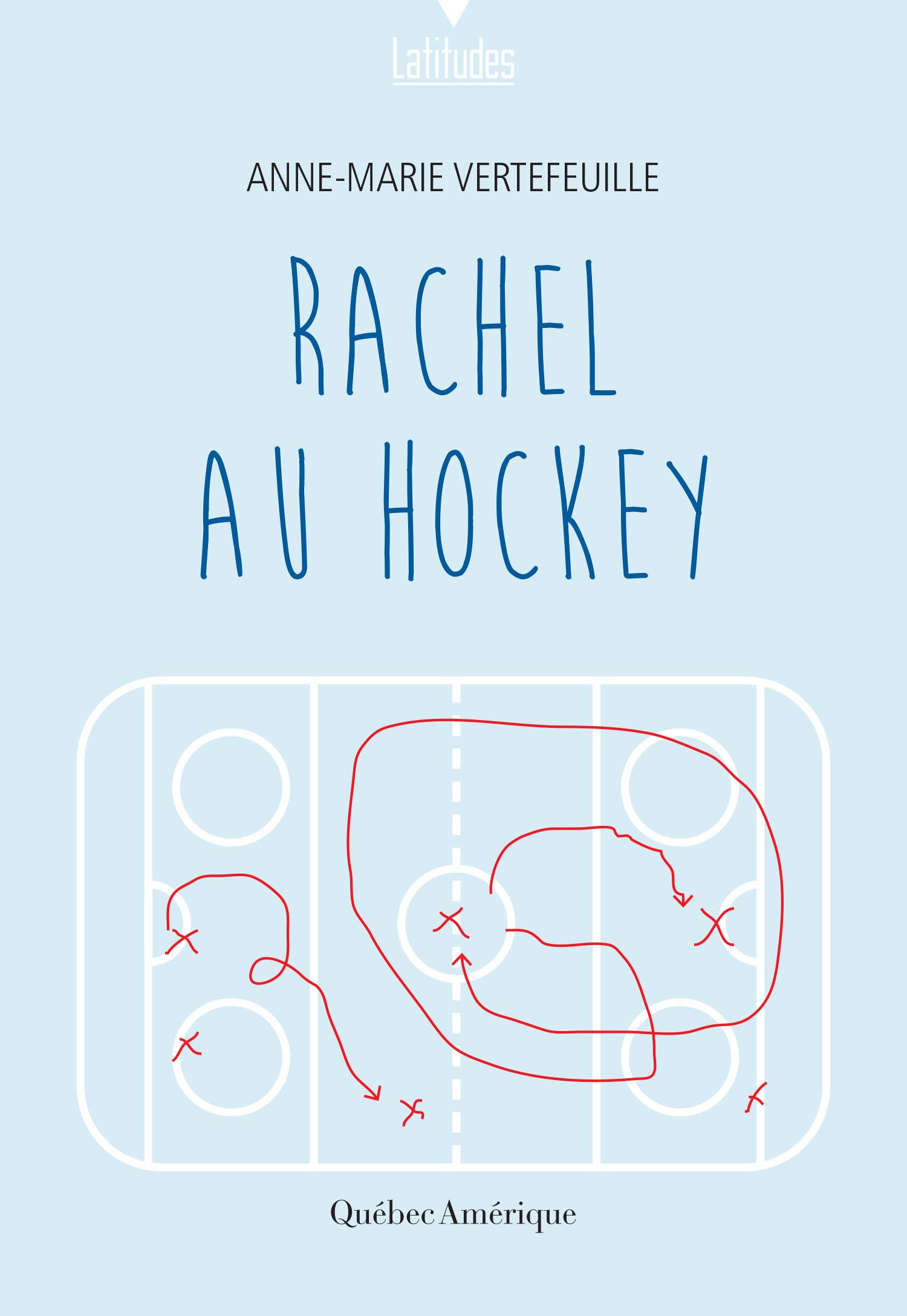 Couverture : Rachel au hockey Anne-marie Vertefeuille