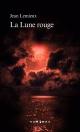 Couverture : La lune rouge Jean Lemieux