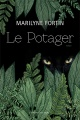 Couverture : Le potager Marilyne Fortin, Valérie Fortin