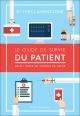 Couverture : Le guide de survie du patient : dans l'enfer du système de santé Yves Lamontagne
