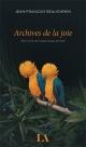 Couverture : Archives de la joie : petit traité de métaphysique animale Jean-françois Beauchemin