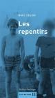 Couverture : Les repentirs Marc Séguin