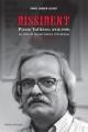 Couverture : Dissident Pierre Vallières : au-delà de Nègres blancs d'Amérique Daniel Samson-legault