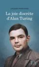 Couverture : La joie discrète d'Alan Turing Jacques Marchand
