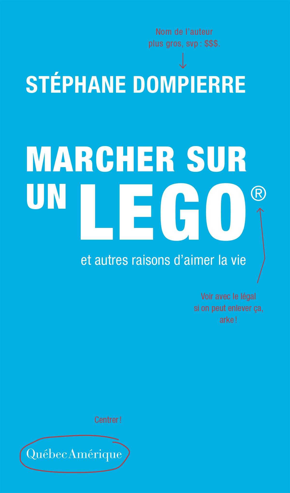 Couverture : Marcher sur un Légo et autres raisons d'aimer la vie Stéphane Dompierre