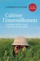 Couverture : Cultiver l'émerveillement : comment préserver la soif d'apprendre Catherine L'Écuyer